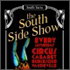South Side Show