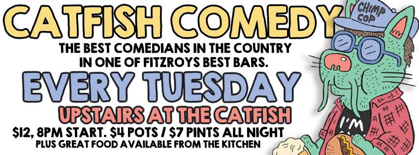 Catfish Comedy | Every Tuesday
