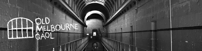 Old Melbourne Gaol | Open