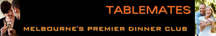 Tablemates | Melbourne's Premier Dinner Club
